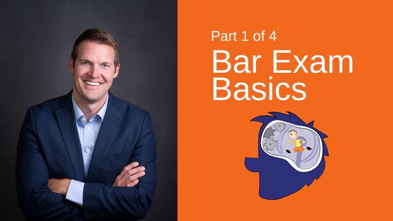 Bar Exam Basics - Bar Prep Series