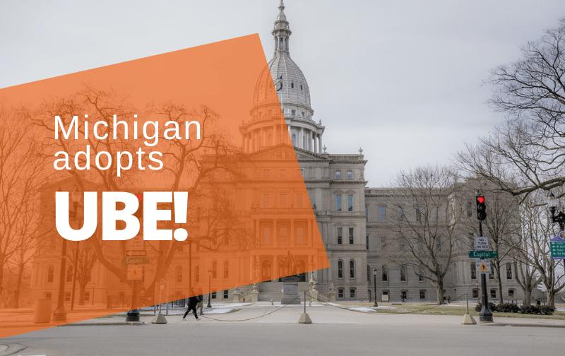 Michigan adopts UBE